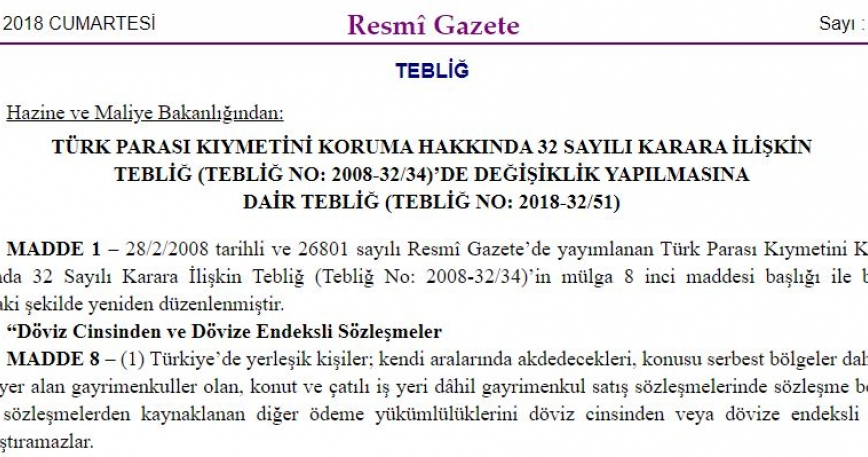 The Communique (NO: 51\32 -2018) which made Amendments to the previous Communique (No:34\32-2008) which concerns the Protection of the Value of the Turkish Currency